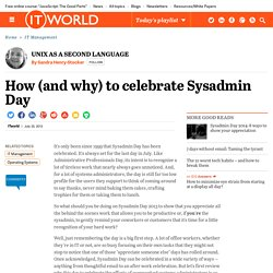 How (and why) to celebrate Sysadmin Day