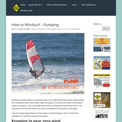 How to Windsurf - Pumping - How To Windsurf 101