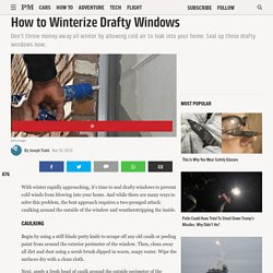 How to Winterize Drafty Windows