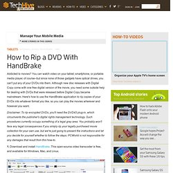 How to Rip a DVD With HandBrake