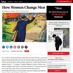 How Women Change Men - Sarah Yager