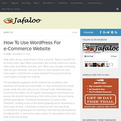 How To Use WordPress For e-Commerce Website