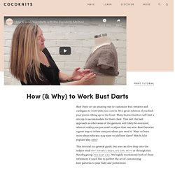 How (& Why) to Work Bust Darts - Cocoknits
