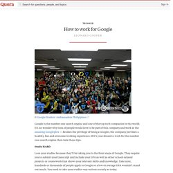 How to work for Google - techyed - Quora