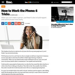 How to Work the Phone: 6 Tricks