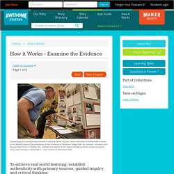 How it Works - Examine the Evidence