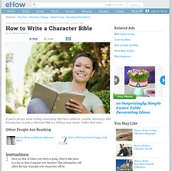 How to Write a Character Bible