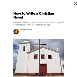 How to Write a Christian Novel