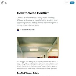 How to Write Conflict: Understanding the Most Important Part of Writing Fiction - StumbleUpon