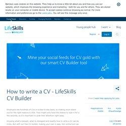 How to write a CV - LifeSkills CV Builder