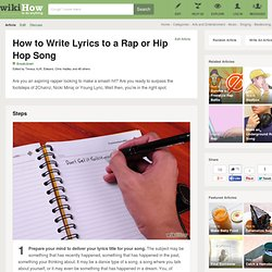 How to Write Lyrics to a Rap or Hip Hop Song