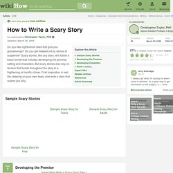 How to Write a Scary Story (with Examples)