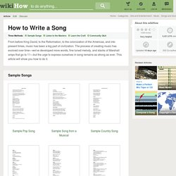 How to Write a Song (with 3 Sample Songs)