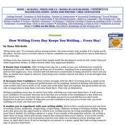 How Writing Every Day Keeps You Writing... Every Day!