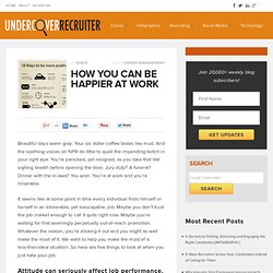 How You Can Be Happier at Work