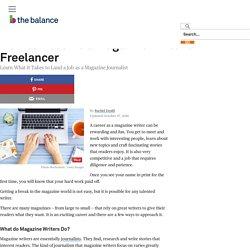 How Do You Get a Job As a Magazine Writer?