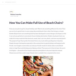 How You Can Make Full Use of Beach Chairs?