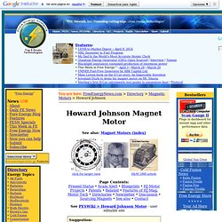Howard Johnson's Magnetic Motor