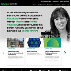 Howard Hughes Medical Institute (HHMI) | Biomedical Research & Science Education