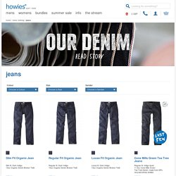 howies - Organic jeans