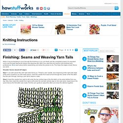 Finishing Seams & Weaving Yarn Tails