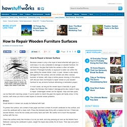 How to Repair Wooden Furniture Surfaces: Tips""