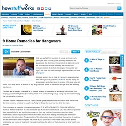 9 Home Remedies for Hangovers""