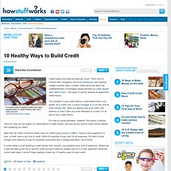 10 Healthy Ways to Build Credit""