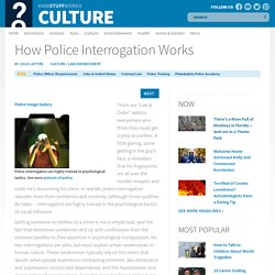 How Police Interrogation Works""