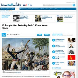 """10 People You Probably Didn't Know Were Black"""""""