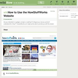 How to Use the HowStuffWorks Website: 4 Steps