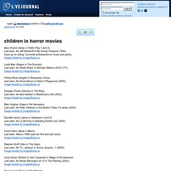 howtheylooknow: children in horror movies