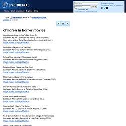 howtheylooknow: children in horror movies