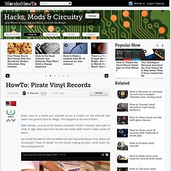 HowTo: Pirate Vinyl Records « Wonderment Blog