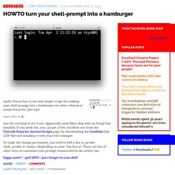 HOWTO turn your shell-prompt into a hamburger / Boing Boing