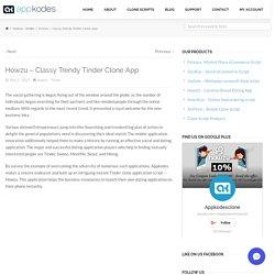 Howzu - Classy Trendy Tinder Clone App