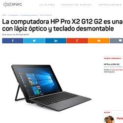 HP Pro x2 612 G2 Previa - CNET en Español