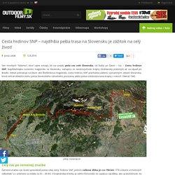 Cesta hrdinov SNP - najdlhšia pešia trasa na Slovensku je zážitok na celý život! - OutdoorFilmy.sk
