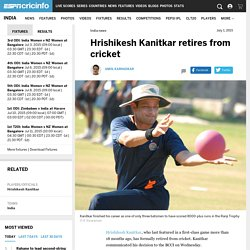 Hrishikesh Kanitkar retires from cricket
