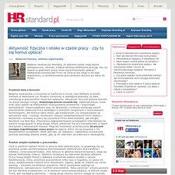 Aktywność fizyczna i relaks w czasie pracy – czy to się komuś opłaca? « HRstandard.pl
