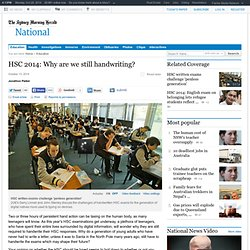 HSC 2014: Why are we still handwriting?