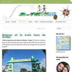 Hsipaw et le train hors du temps - Tour du monde
