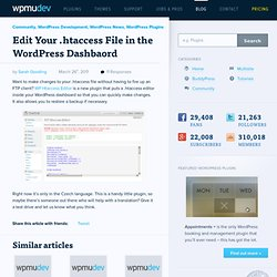 Daily Tip: Edit Your .htaccess File in the WordPress Dashbaord | WordPress News at WPMU.org
