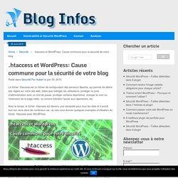 .htaccess et Wordpress: Cause commune pour la sécurité de votre blog