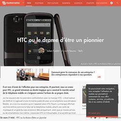 HTC ou le drame d'être un pionnier - Tech