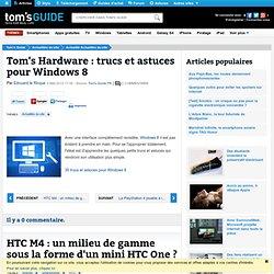 Tom's Hardware : trucs et astuces pour Windows 8