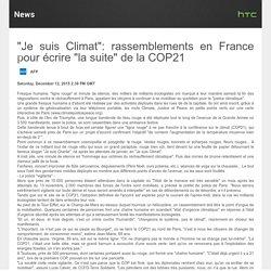 """""""Je suis Climat"""": rassemblements en France pour écrire """"la suite"""" de la COP21"""