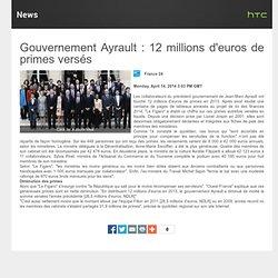 Gouvernement Ayrault - 12 millions de primes versées