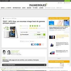 HTC One : Test complet - Les Numériques
