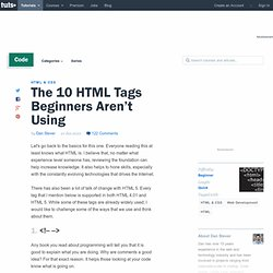 http://net.tutsplus.com/tutorials/html-css-techniques/the-10-html-tags-beginners-arent-using/
